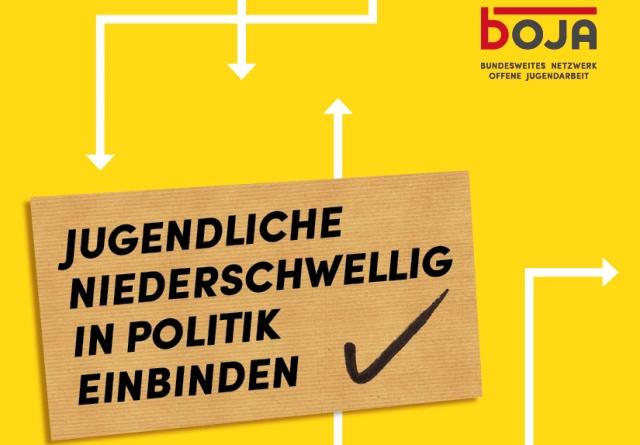 """... ist das Motto des """"Strukturierten Dialogs"""" bei der bundesweiten Organisation für offene Jugendarbeit bOJA"""